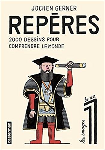 Couverture Repères, tome 1 : 2000 dessins pour comprendre le monde