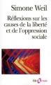 Couverture Réflexions sur les causes de la liberté et de l'oppression sociale Editions Folio  (Essais) 1998