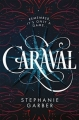 Couverture Caraval Editions Flatiron Books 2017