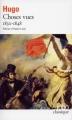 Couverture Choses vues, tome 1 : 1830-1848 Editions Folio  (Classique) 1997