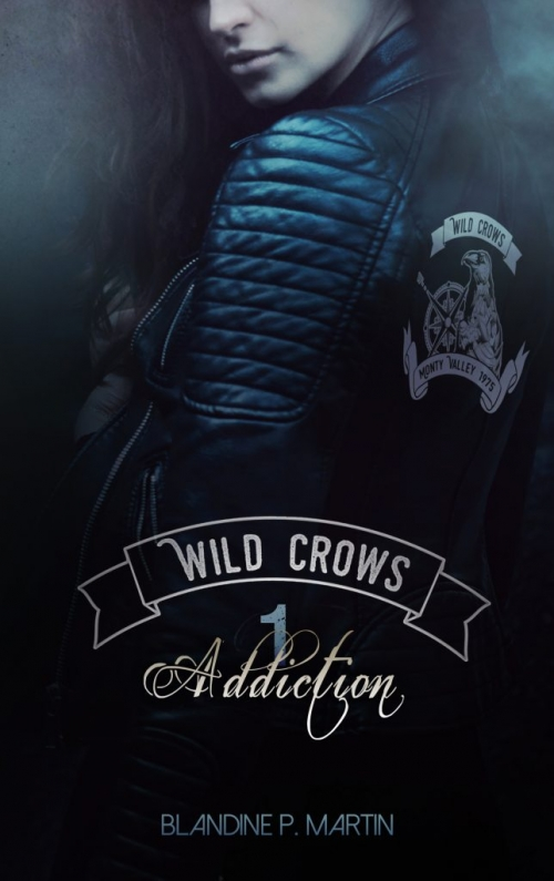 Couverture Wild Crows, tome 1 : Addiction