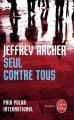 Couverture Seul contre tous Editions Le Livre de Poche (Thriller) 2010