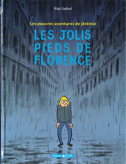 Couverture Les pauvres aventures de Jérémie, tome 1 : Les jolis pieds de Florence