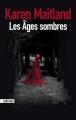 Couverture Les âges sombres Editions Sonatine 2012