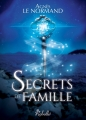 Couverture Secrets de famille Editions Rebelle 2017