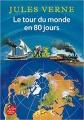 Couverture Le tour du monde en quatre-vingts jours / Le tour du monde en 80 jours Editions Le Livre de Poche (Jeunesse) 2014