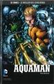 Couverture Aquaman (Renaissance), tome 1 : Peur abyssale Editions Eaglemoss 2017