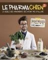Couverture Le pharmachien, tome 3 : La bible des arguments qui n'ont pas d'allure Editions Les Malins 2017
