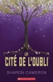 Couverture La cité de l'oubli Editions Scholastic 2017