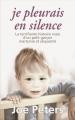 Couverture Je pleurais en silence Editions France loisirs 2014