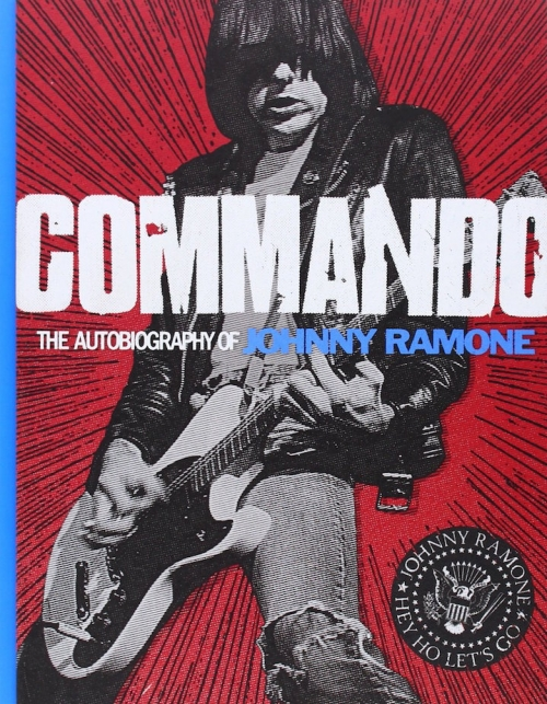 Couverture Commando: The Autobiography of Johnny Ramone