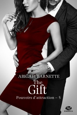 Couverture Pouvoirs d'attraction, tome 5 : The Gift