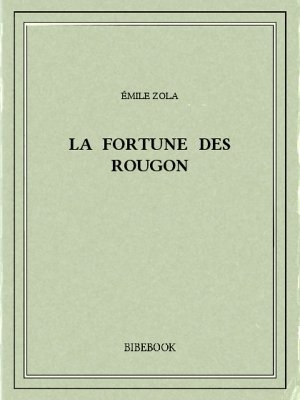 Couverture La fortune des Rougon