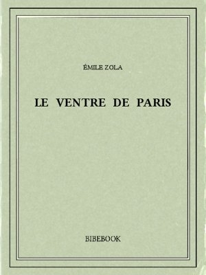 Couverture Le ventre de Paris