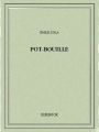 Couverture Pot-bouille Editions Bibebook 2016