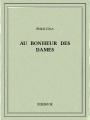 Couverture Au bonheur des dames Editions Bibebook 2016