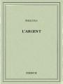 Couverture L'Argent Editions Bibebook 2016