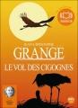 Couverture Le Vol des cigognes Editions Audiolib 2010
