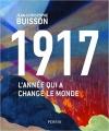 Couverture 1917 : L'année qui a changé le monde Editions Perrin 2016