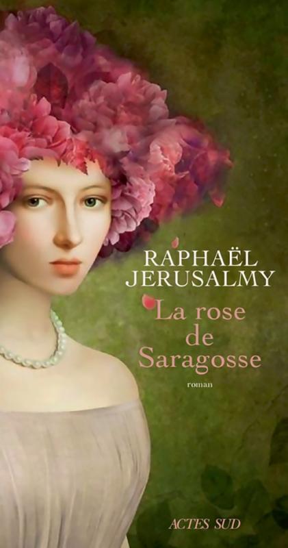 Couverture La rose de Saragosse