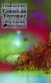 Couverture Terremer / Le Cycle de Terremer, tome 3 : Contes de Terremer Editions Robert Laffont (Ailleurs & demain) 2003