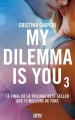 Couverture My dilemma is you, tome 3 Editions 12-21 2018