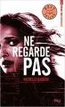 Couverture Expérience Noa Torson, tome 2 : Ne regarde pas Editions Pocket (Jeunesse - Best seller) 2018