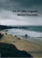 Couverture Le cri des vagues Editions Lulu Press 2015