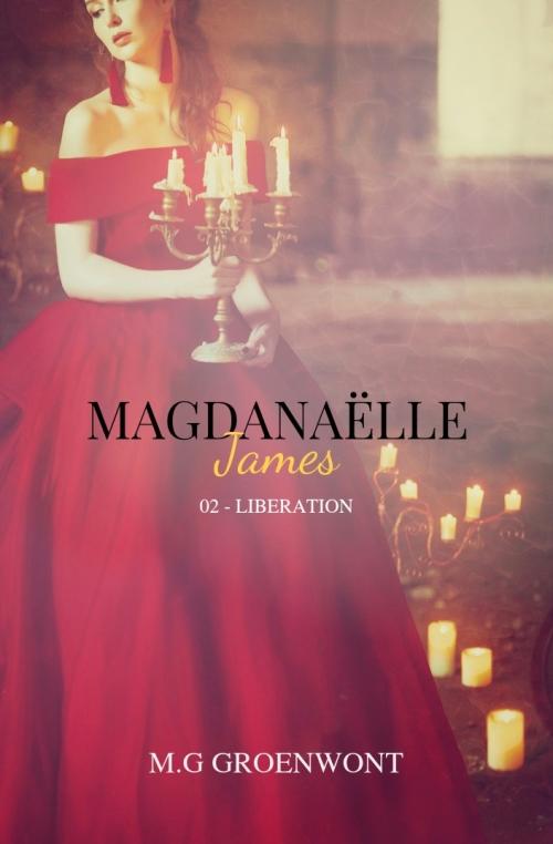 Couverture Magdanaëlle James, tome 2 : Libération