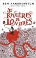 Couverture Le dernier apprenti sorcier, tome 1 : Les rivières de Londres Editions J'ai Lu 2014