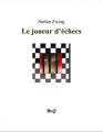 Couverture Le Joueur d'échecs / Nouvelles du jeu d'échecs Editions Bibliothèque Electronique du Québec 2001