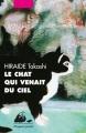 Couverture Le chat qui venait du ciel Editions Philippe Picquier (Poche) 2018