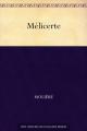 Couverture Melicerte Editions Bibliothèque nationale de France (BnF) 2005