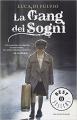 Couverture Le gang des rêves Editions Oscar Mondadori 2014