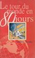 Couverture Le Tour du monde en quatre-vingts jours / Le Tour du monde en 80 jours, abrégée Editions Mango 1996