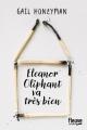 Couverture Eleanor Oliphant va très bien Editions Fleuve 2017