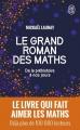 Couverture Le grand roman des maths : De la préhistoire à nos jours Editions J'ai Lu (Document) 2018