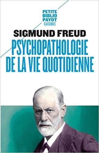 Couverture Psychopathologie de la vie quotidienne