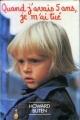 Couverture Quand j'avais cinq ans, je m'ai tué Editions France Loisirs 1982