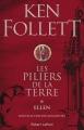 Couverture Les piliers de la terre, tome 1 : Ellen Editions Robert Laffont 2017