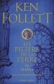 Couverture Les piliers de la terre, tome 2 : Aliena Editions Robert Laffont 2017