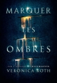 Couverture Marquer les ombres, tome 1 Editions France Loisirs 2016
