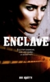 Couverture Enclave, tome 1 Editions France Loisirs 2013