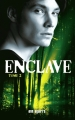 Couverture Enclave, tome 2 : Salvation Editions France Loisirs 2013