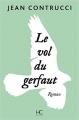 Couverture Le vol du Gerfaut Editions HC 2018
