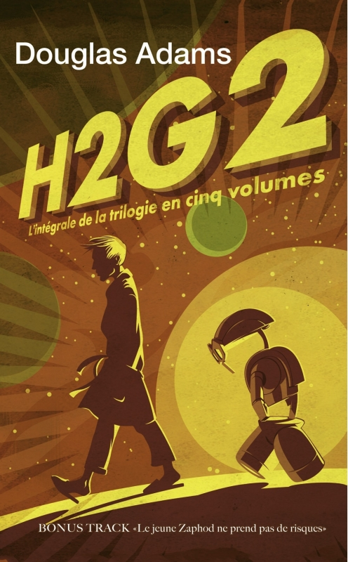 Couverture H2G2 : L'intégrale de la trilogie en cinq volumes