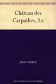 Couverture Le château des Carpathes Editions Norph-Nop 2015