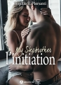 Couverture My stepbrother : L'initiation Editions Addictives (Luv) 2018
