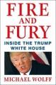 Couverture Le feu et la fureur : Trump à la maison blanche Editions Henry Holt & Company 2018