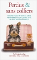 Couverture Perdus & sans colliers Editions France Loisirs 2017